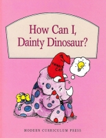 How Can I, Dainty Dinosaur?