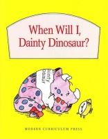 When Will I, Dainty Dinosaur?